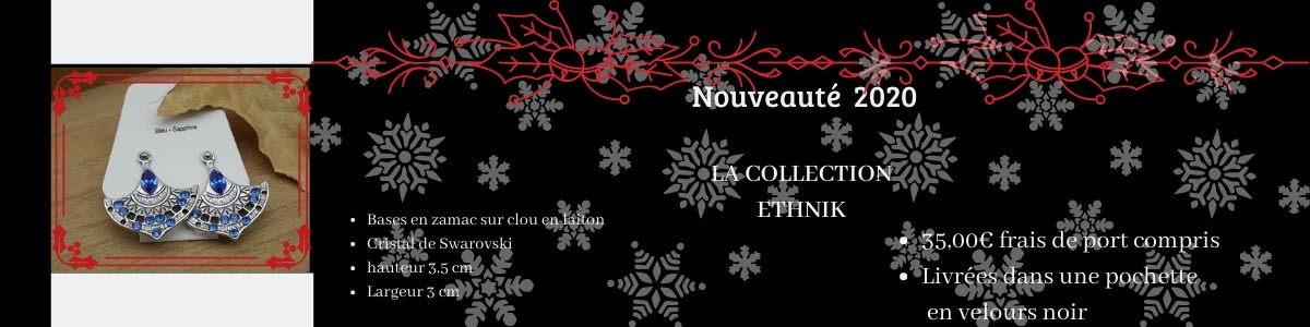 Offres de Noël 2020 - Collection Ethnik